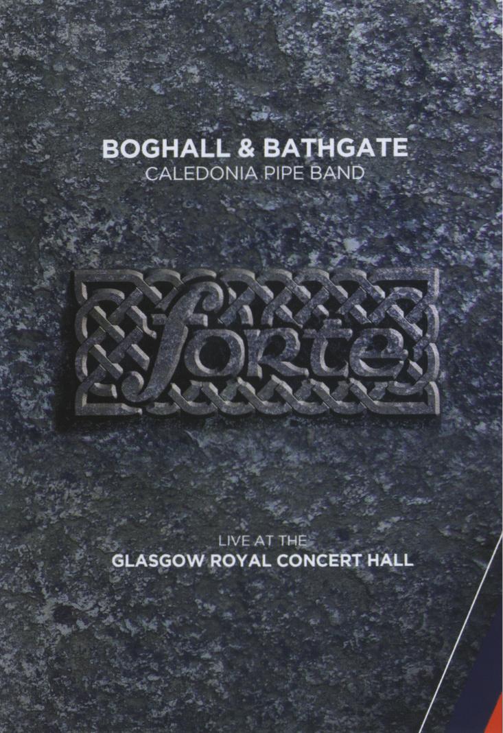 Forte - Boghall & Bathgate Caledonia Pipe Band